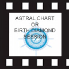 SESSION : ASTRAL CHART  OR BIRTH DIAMOND